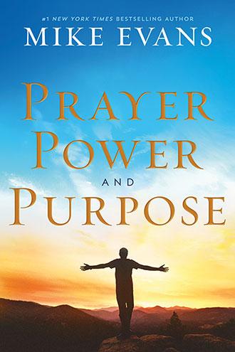 Prayer, Power and Purpose (hardcover)